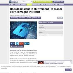 Backdoors dans le chiffrement : la France et l'Allemagne insistent