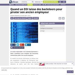 Quand un DSI laisse des backdoors pour pirater son ancien employeur