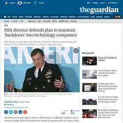 NSA director defends plan to maintain 'backdoors' into technology companies