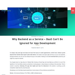Why Backend as a Service - BaaS cannot be ignored for developing Apps