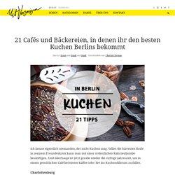 21 Cafés und Bäckereien, in denen ihr den besten Kuchen Berlins bekommt