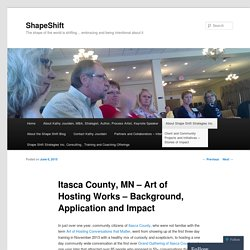 Itasca County, MN – Art of Hosting Works – Background, Application and Impact