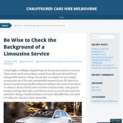 Be Wise to Check the Background of a Limousine Service