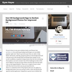 Use CSS background:rbga to Darken Background Photos For Improved UX - Ryan Hayes