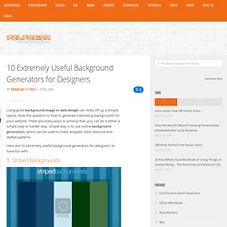 10 Extremely Useful Background Generators for Designers