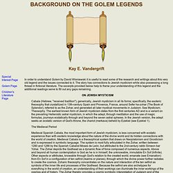 Background on the Golem Legends