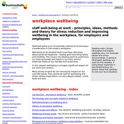 workplace wellbeing - health and emotional well-being in the workplace - theory, history, background, tips, principles