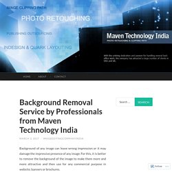 Background Removal Service by Professionals from Maven Technology India
