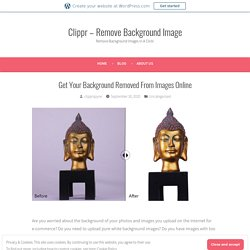 Get Your Background Removed From Images Online – Site Title
