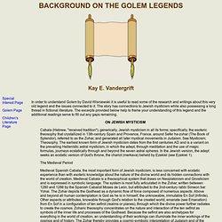 Background on the Golem Legends