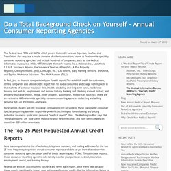 Do a Total Background Check on Yourself - Annual Consumer Reporting Agencies