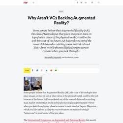 Why Aren't VCs Backing Augmented Reality?