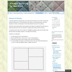 Making an Art Backing | Always Quilting by Machine