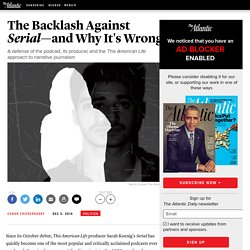 The Backlash Against Serial's 'White Privilege'—and Why It's Wrong