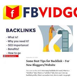 Some Best Tips for Backlink - For New Bloggers/Website - FBVIDGO Blog - Facebook Video Downloader