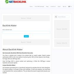 Backlink Maker and Backlink Generator