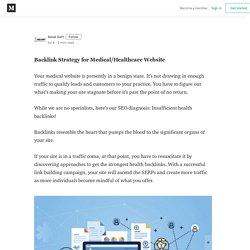 Backlink Strategy for Medical/Healthcare Website - Xenel Soft - Medium