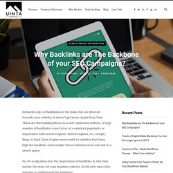 Why Backlinks are The Backbone of your SEO Campaigns?