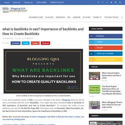 what is backlinks in seo? importance of backlinks and How to Create Backlinks - Blogging QnA- Blogging Questions and Answer