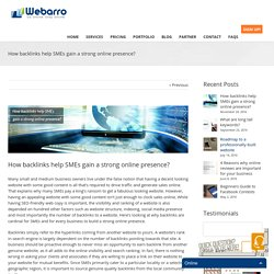 How backlinks help SMEs gain a strong online presence? - Webarro