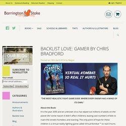 Backlist Love: Gamer by Chris Bradford - Barrington Stoke