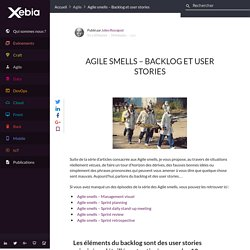 Agile smells – Backlog et user stories