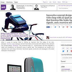 iPad Backpack Helps Cyclists Communicate With Drivers