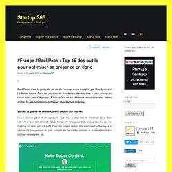 Top 16 des outils pour optimiser sa présence en ligne