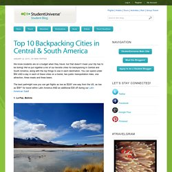 Top 10 Backpacking Cities in Central & South America