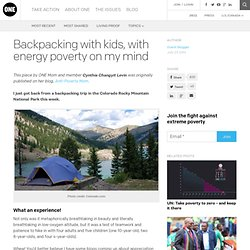 Backpacking with kids, with energy poverty on my mind