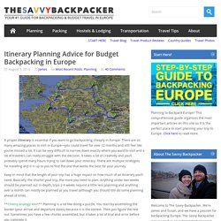 Itinerary Planning Advice for Budget Backpacking in EuropeGuide to Budget Backpacking in Europe