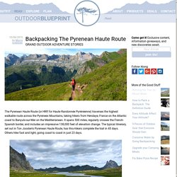 Backpacking the Pyrenean Haute Route
