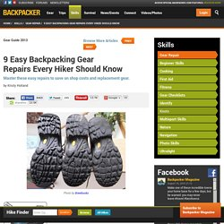 9 Easy Backpacking Gear Repairs Every Hiker Should Know - Backpacker