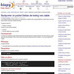 Backporter un packet Debian de testing vers stable