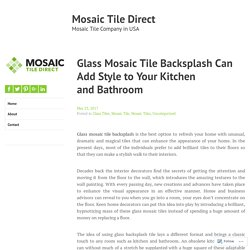 Glass Mosaic Tile Backsplash Can Add Style to Your Kitchen and Bathroom