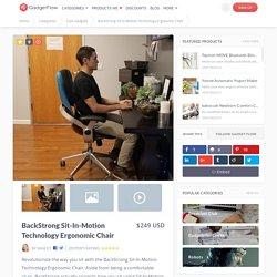 BackStrong Sit-In-Motion Technology Ergonomic Chair » Gadget Flow
