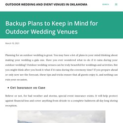 Backup Plans to Keep in Mind for Outdoor Wedding Venues