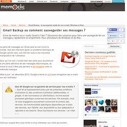 Gmail Backup : la sauvegarde rapide de vos e-mails (Windows et Mac)