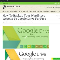 How To Backup Your WordPress Website To Google Drive For Free