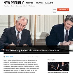 Looking Backward: My Top Ten American History Books