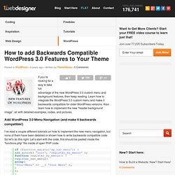 How to add Backwards Compatible WordPress 3.0 Features to Your Theme