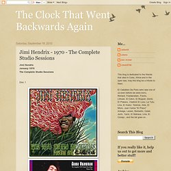 The Clock That Went Backwards Again: Jimi Hendrix - 1970 - The Complete Studio Sessions