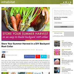 DIY: Learn How To Build a Root Cellar From Recycled Materials