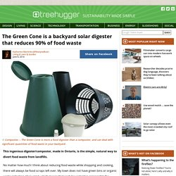 The Green Cone is a backyard solar digester that reduces 90% of food waste