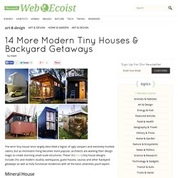 14 More Modern Tiny Houses & Backyard Getaways - WebEcoist