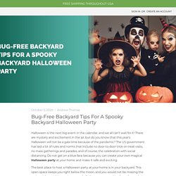 Bug-Free Backyard Tips For A Spooky Backyard Halloween Party - MDX — MDX Concepts