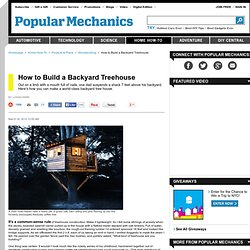 Tree House Plans - How to Build a Backyard Tree House