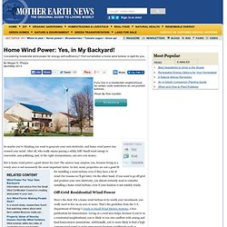 Home Wind Power: Yes, in My Backyard! - Renewable Energy