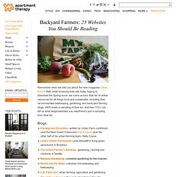 Backyard Farmers: 25 Websites You Should Be Reading | Apartment