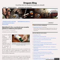 [Baclofène] A Lille, un protocole pour encadrer patients et médecins prescripteurs